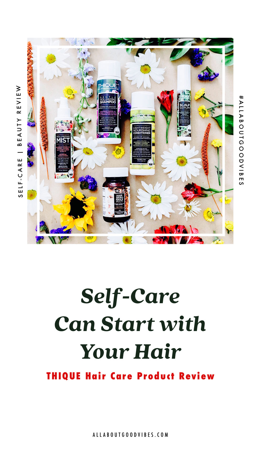 Self-care-can-start-with-your-hair-THIQUE-Product-Review_Cover_allaboutgoodvibes.com